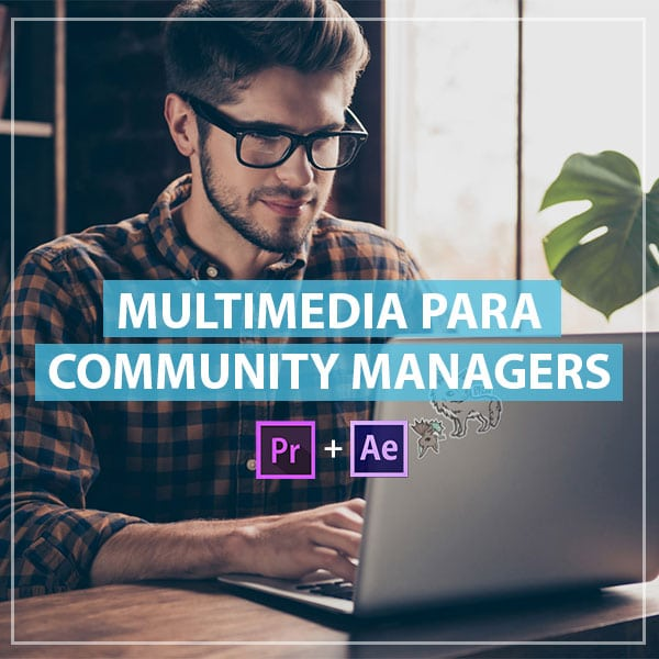 Multimedia para Community Managers