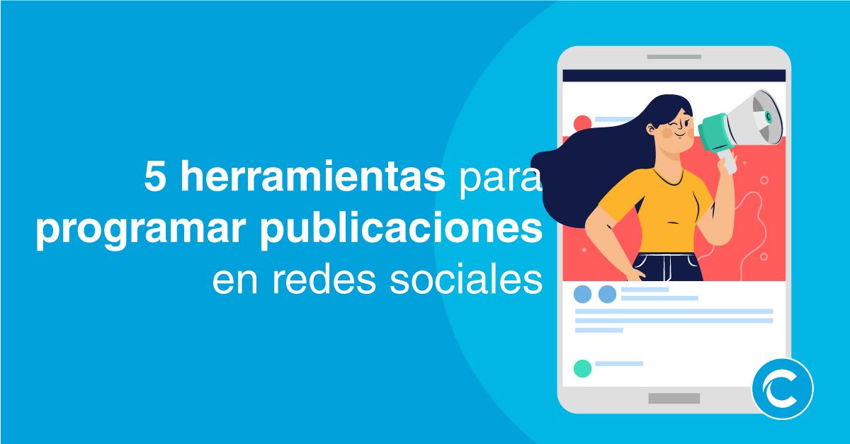 herramientas-para-programar-publicaciones-en-redes-sociales