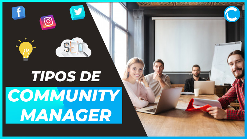 Tipos de Community Manager